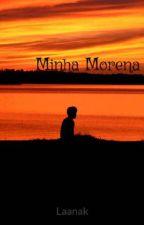 Minha Morena by Laanak