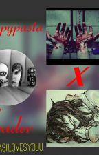 Creepypasta x Reader (a lovestory with the creeps!) by ZasiiLovesYouu