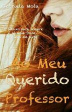 Ao Meu Querido Professor by GabrielaMota15