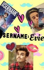 Username: Evie (A Joe Sugg Imagine) by Suggyxox