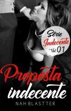PROPOSTA Indecente Vol.01 (DEGUSTAÇÃO!!) by AuthorNatth