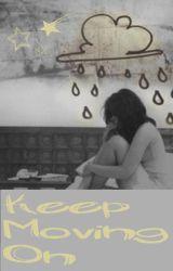 Keep Moving On by LikkleAngel