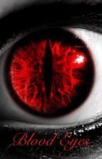 Blood Eyes by lorrie2003