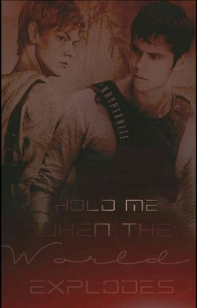 Hold me when the world explodes//Newtmas *slow updates* by kryptxnitee