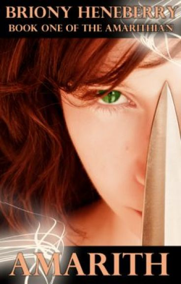 Amarith (Book One of The Amarithian)