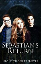 Sebastian's Return by highschooltributes