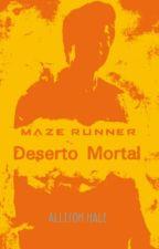 EM REVISÃO • Deserto Mortal by Allison-Hale