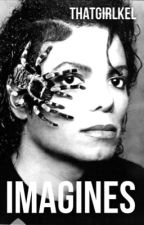 Michael Jackson Imagines by Thatgirlkels