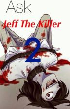 Ask Jeff The Killer 2 by Jeff-The-Killer-