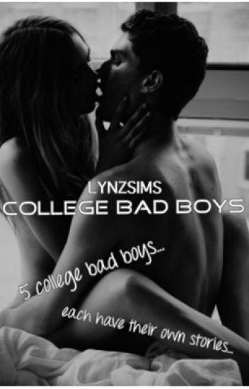 College Bad Boys [ON HOLD]