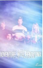 An Adventure with Pentatonix [#Wattys2016] by TinySand