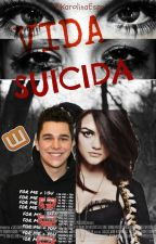 Vida Suicida Austin mahone y Tu by novela-Austinmahone