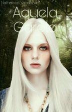 Aquela Garota by NathaleenYohanne