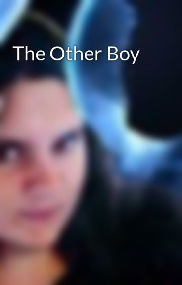 The Other Boy by TanaciaTak