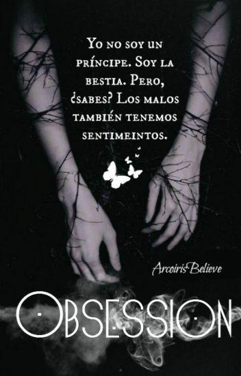 Obsession © [Corrigiendo]