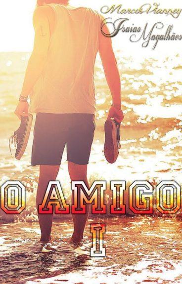 O Amigo - Livro 1 (Romance Gay)