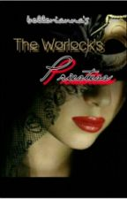 • The Warlock's Priestess •  [ On going] by bellerianna