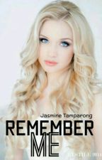 Remember Me  by JayHearted