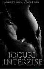 JOCURI INTERZISE by DumitrescuMarilena