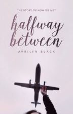 Halfway Between by blackholes-x