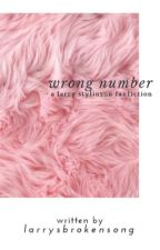 Wrong Number by larrysbrokensong