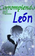 Corrompiendo al León by yetaesther