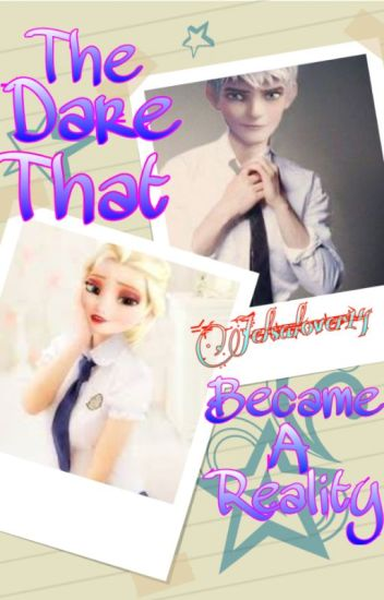 {Jelsa} The Dare That Became A Reality