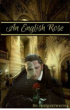 An English Rose by thequietwriter
