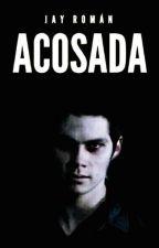 Acosada.  by keylaromanb