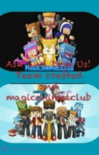 Ask and Dare Us! team crafted and magicanimalclub by melavsvs