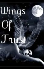 Wings of Trust by Soon2BFamous