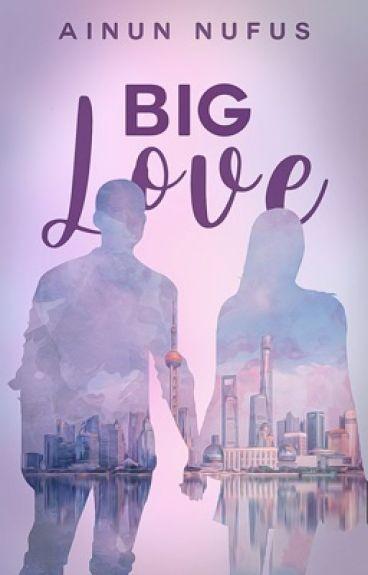 Big Love (TAMAT)