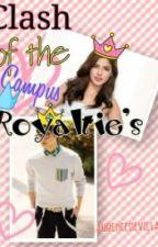 Clash of the campus Royalties by laurencedevilla5