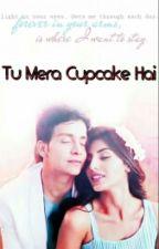 Tu Mera Cupcake Hai by Sriparna8Rimi