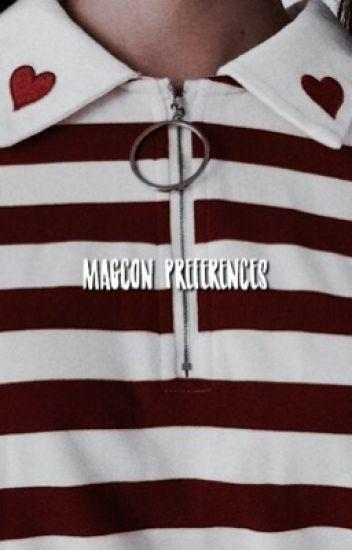 PREFERENCES ↯ MAGCON [✓]