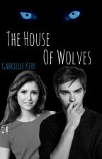 The House of Wolves  by gabrielle-sophia