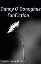 Danny O'Donoghue FanFiction by BrigitteCrossdeValk