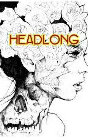 Headlong [On Hold] by SaraMendivilBlasco6