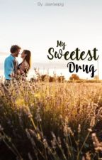My Sweetest Drug by michiengching