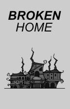 BROKEN HOME :: OT4 by bashdepoitiers