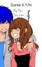 My One True Love (Dante X Y/N) COMPLETE by Beauty_Dream74