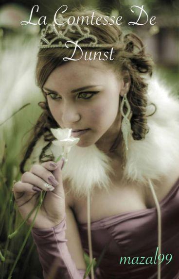 La Comtesse De Dunst