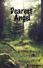 Dearest Angel by AAGyanna
