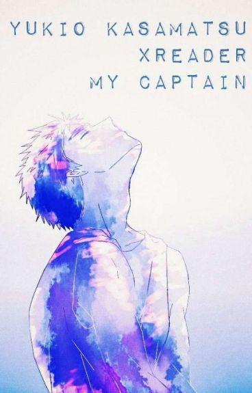 Yukio Kasamatsu x Reader: My Captain