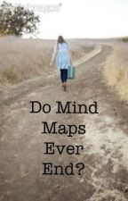 Do Mind Maps Ever End? by lucynellie