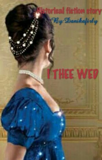 I Thee Wed
