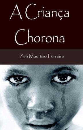 A Criança Chorona by josemauricioff