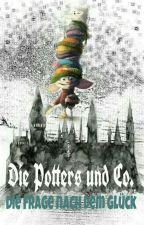 Die Potters und Co. und die Frage nach dem Glück by SeraphinFire