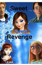 Sweet Revenge- Sequel to The Sex Academy by jelsa_foreves
