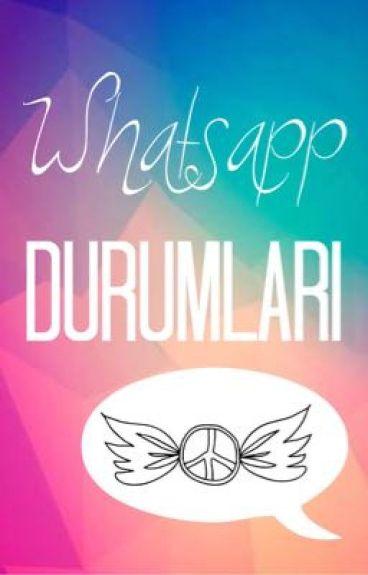 •Whatsapp Durumları•